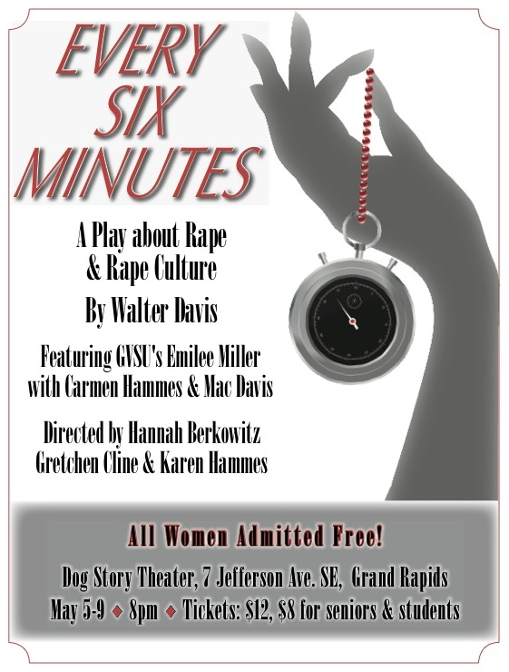 Every Six Minutes: A Play About Rape & Rape Culture